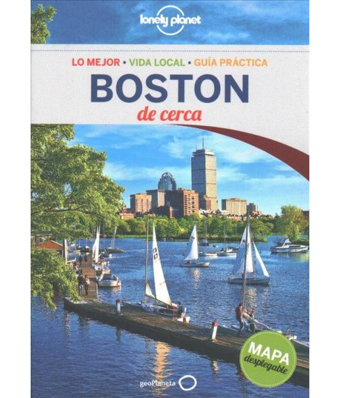 Lonely Planet Boston de cerca ( Lonely Planet Spanish Guides) (Paperback) - image 1 of 1