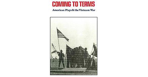 Coming to Terms : American Plays & the Vietnam War (New) (Paperback) (James Reston) - image 1 of 1