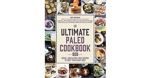 The Ultimate Paleo Cookbook (Paperback) - image 1 of 1