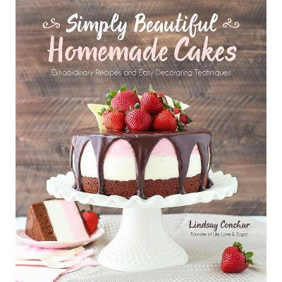 Simply Beautiful Homemade Cakes - by Lindsay Conchar (Paperback)