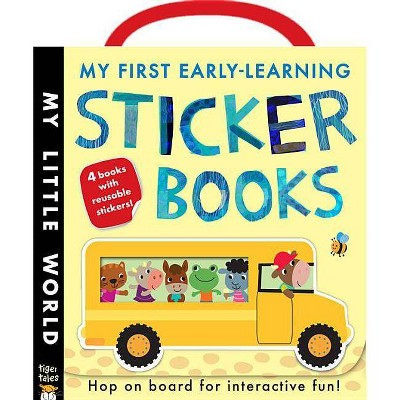 My First Early-Learning Sticker Books - (My Little World) by  Jonathan Litton (Mixed Media Product)