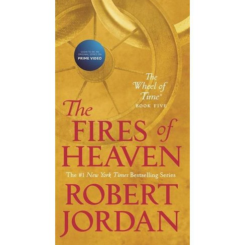 The Fires of Heaven - (Wheel of Time) by  Robert Jordan (Paperback) - image 1 of 1