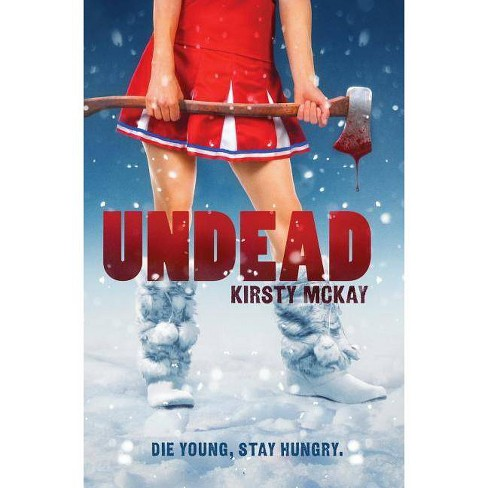 Undead - by  Kirsty McKay (Paperback) - image 1 of 1