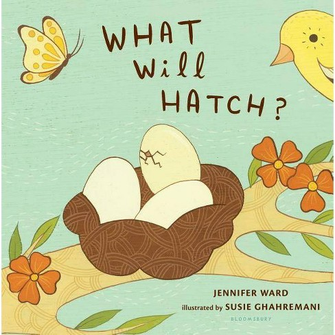 What Will Hatch? - by  Jennifer Ward (Board_book) - image 1 of 1