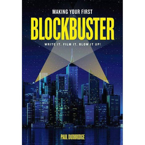 Making Your First Blockbuster - by  Paul Dudbridge (Paperback) - image 1 of 1
