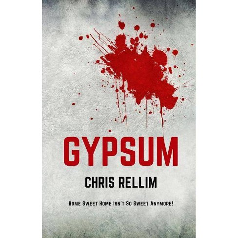 Gypsum - by  Chris Rellim (Paperback) - image 1 of 1