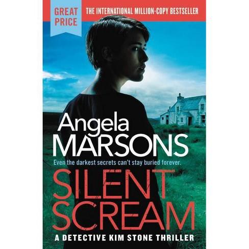 Silent Scream - (Detective Kim Stone) by  Angela Marsons (Paperback) - image 1 of 1
