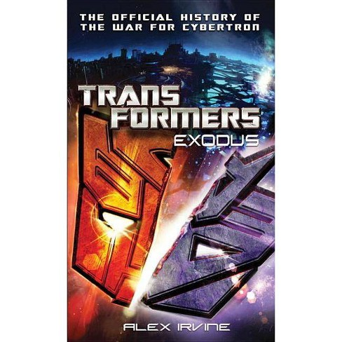 Transformers: Exodus - by  Alex Irvine (Paperback) - image 1 of 1