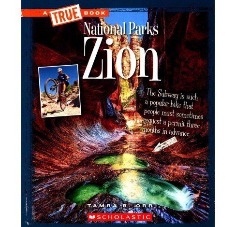 Zion -  Reprint (True Books) by Tamra B. Orr (Paperback) - image 1 of 1