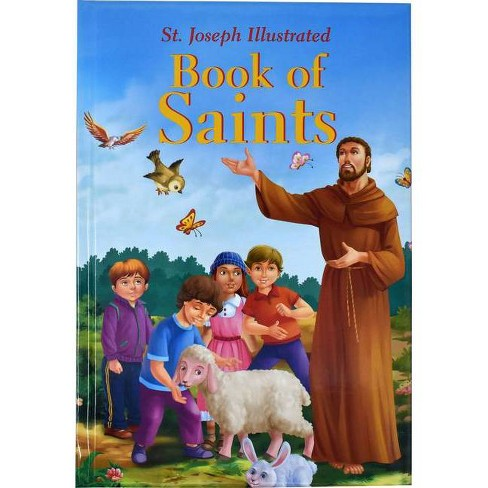 St. Joseph Illustrated Book of Saints - by  Thomas J Donaghy (Hardcover) - image 1 of 1