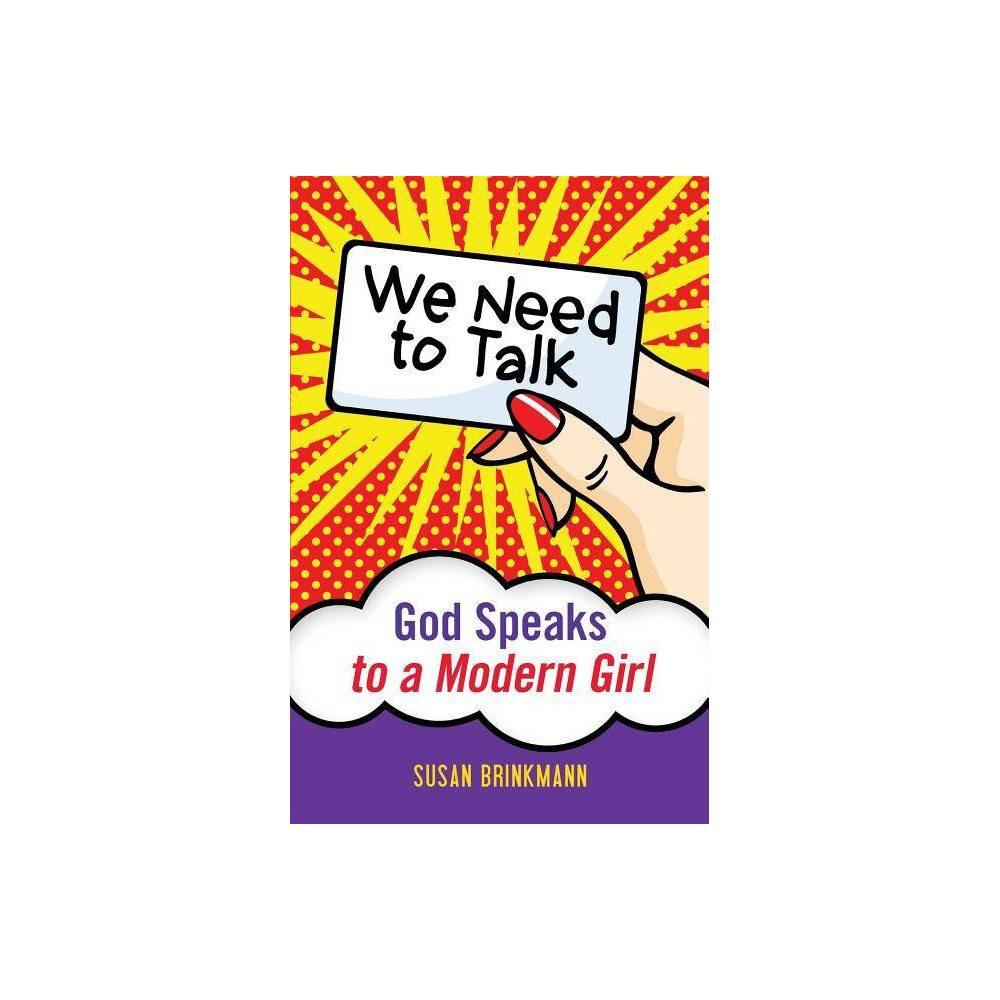We Need To Talk By Susan Brinkmann Paperback