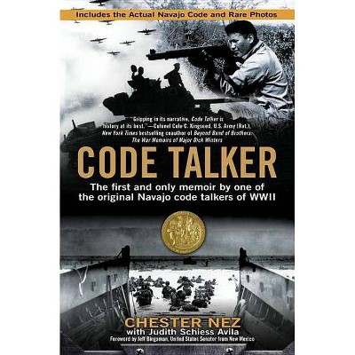 Code Talker - by Chester Nez & Judith Schiess Avila (Paperback)