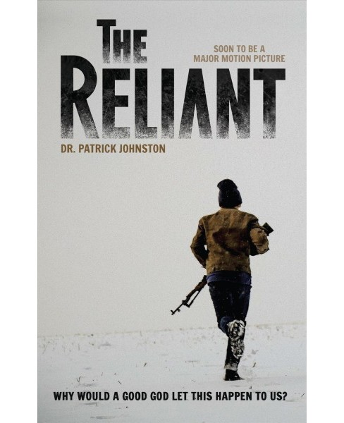 Reliant (Paperback) (Dr. Patrick Johnston) - image 1 of 1