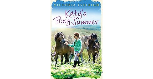 Katy's Pony Summer (Paperback) (Victoria Eveleigh) - image 1 of 1