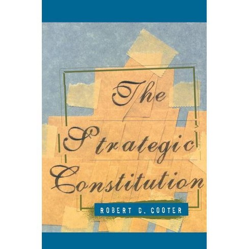 The Strategic Constitution - by  Robert D Cooter (Paperback) - image 1 of 1