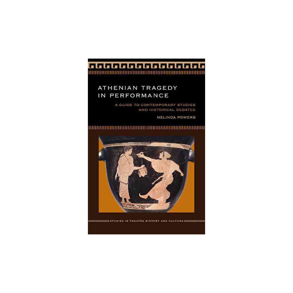 Athenian Tragedy in Performance (Paperback)
