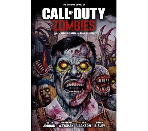 Call of Duty Zombies -  by Jason Blundell & Craig Houston & Justin Jordan (Paperback) - image 1 of 1