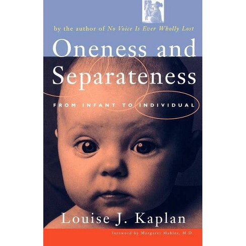 Oneness and Separateness - by  Louise Kaplan (Paperback) - image 1 of 1