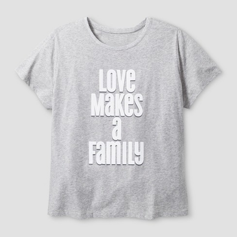 "Women's Plus Size Short Sleeve ""Love Makes A Family"" T-Shirt - Heather Gray - image 1 of 2"