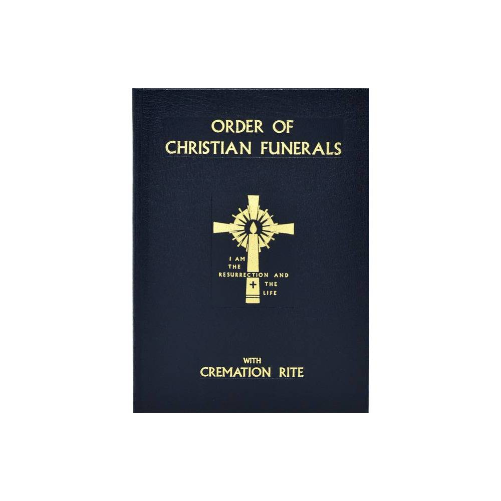 Order Of Christian Funerals Hardcover