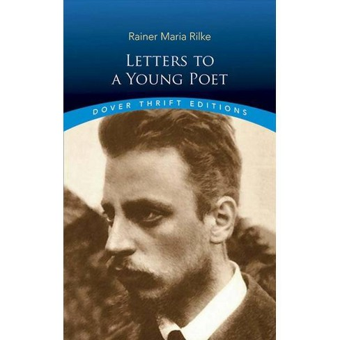 Letters To A Young Poet - (Dover Thrift Editions) By Rainer Maria Rilke (Paperback) : Target