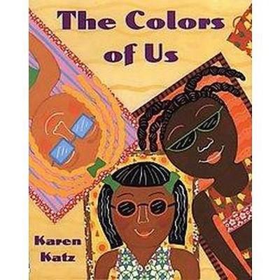 Colors of Us (Reprint)(Paperback)(Karen Katz)