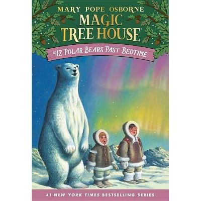 Polar Bears Past Bedtime ( Magic Tree House) (Paperback) by Mary Pope Osborne