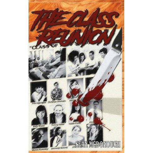 The Class Reunion - by  Sean McDonough (Paperback) - image 1 of 1