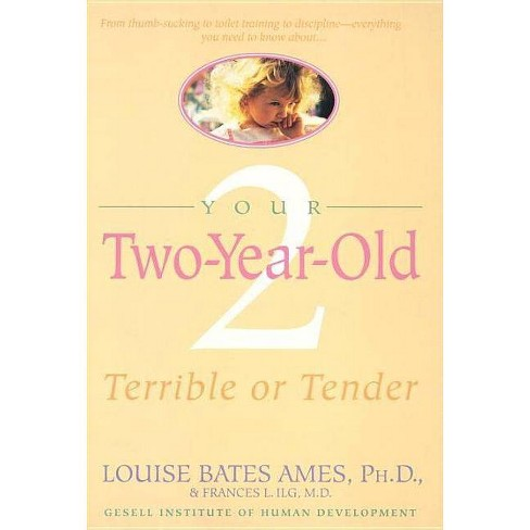 Your Two-Year-Old - by  Louise Bates Ames (Paperback) - image 1 of 1