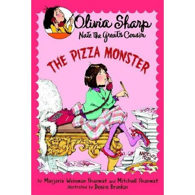 The Pizza Monster - (Olivia Sharp: Agent for Secrets) 2nd Edition by  Marjorie Weinman Sharmat & Mitchell Sharmat (Paperback)
