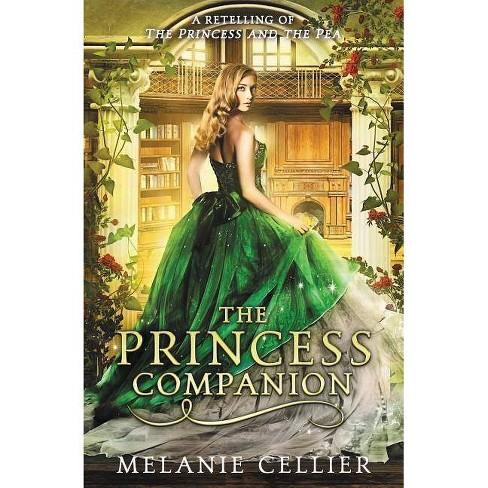 The Princess Companion - (Four Kingdoms) by  Melanie Cellier (Paperback) - image 1 of 1