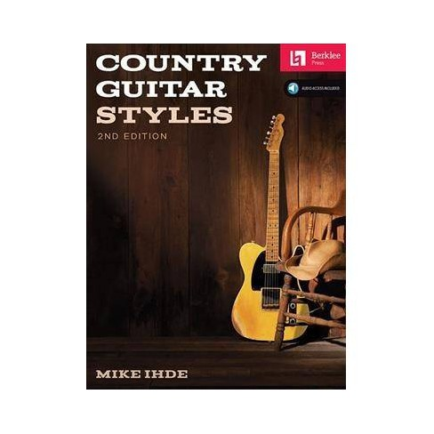 4abad09a99 Country Guitar Styles : Includes Downloadable Audio - 2 Revised By Mike  Ihde (Paperback) : Target