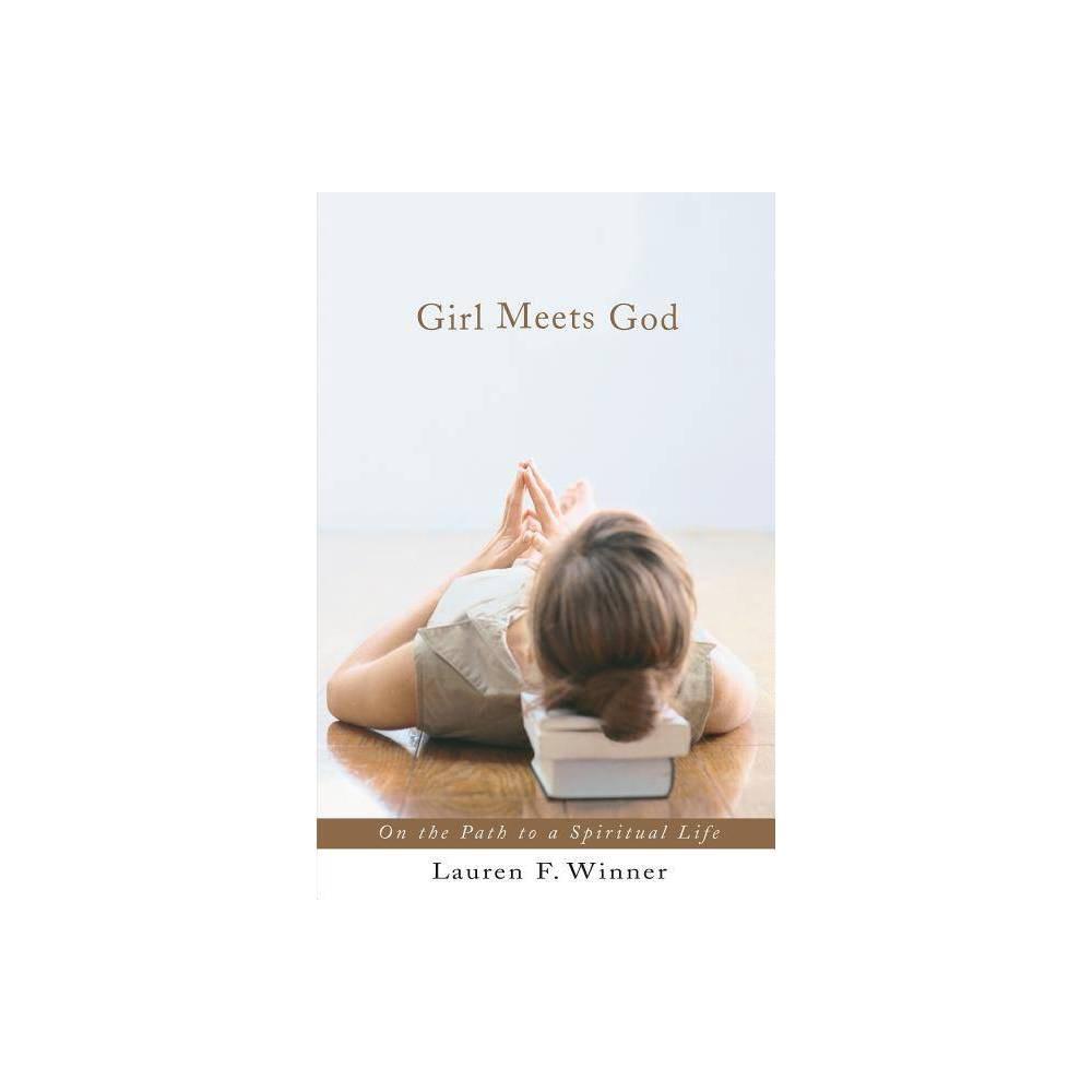 Girl Meets God By Lauren F Winner Paperback