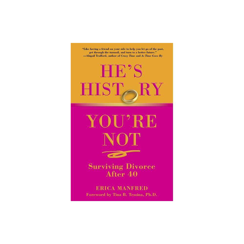 He S History You Re Not By Erica Manfred Paperback