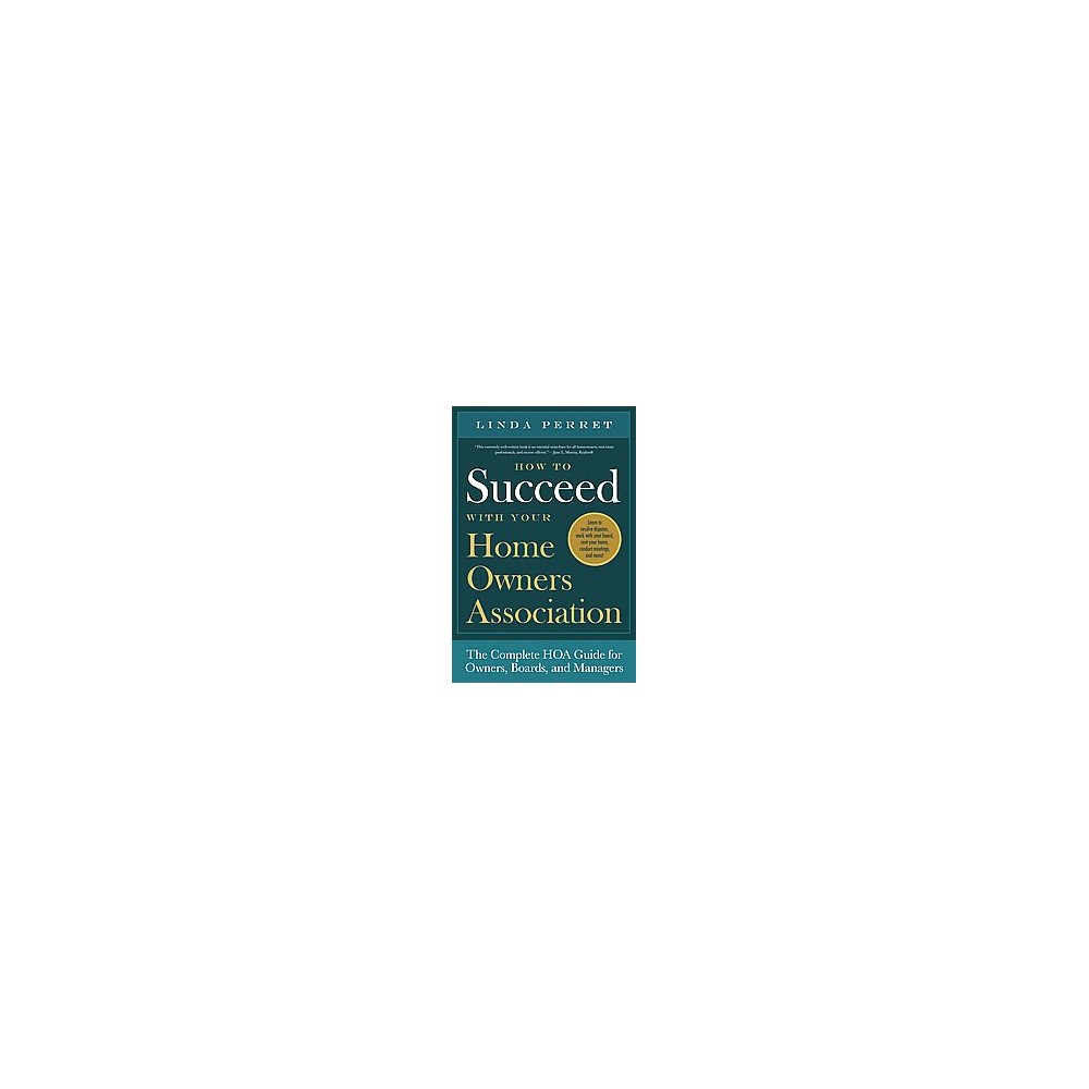 How to Succeed With Your Homeowners Association (Paperback) (Linda Perret)
