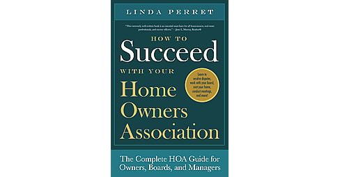 How to Succeed With Your Homeowners Association (Paperback) (Linda Perret) - image 1 of 1