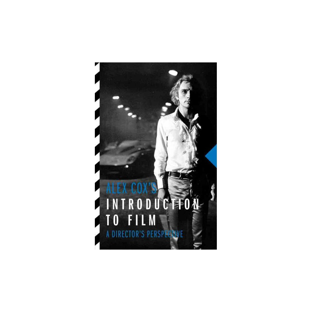 Alex Cox's Introduction to Film : A Director's Perspective (Paperback)