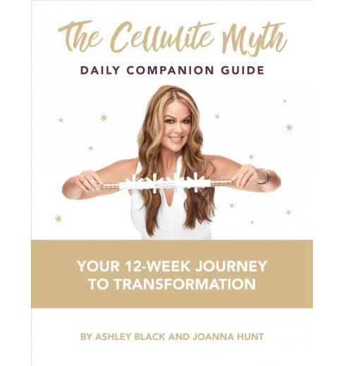 Cellulite Myth Daily Companion Guide : Your 12-Week Journey to Transformation -  (Paperback) - image 1 of 1