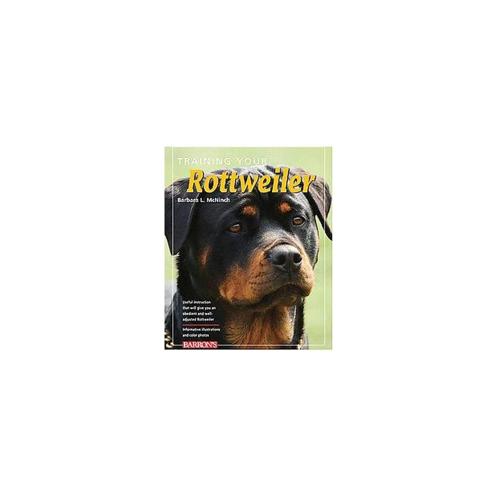 Training Your Rottweiler (Paperback) (Barbara L. McNinch)