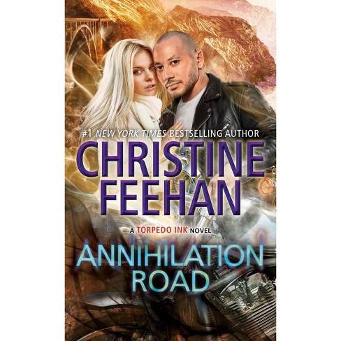 Annihilation Road - (Torpedo Ink) by  Christine Feehan (Paperback) - image 1 of 1
