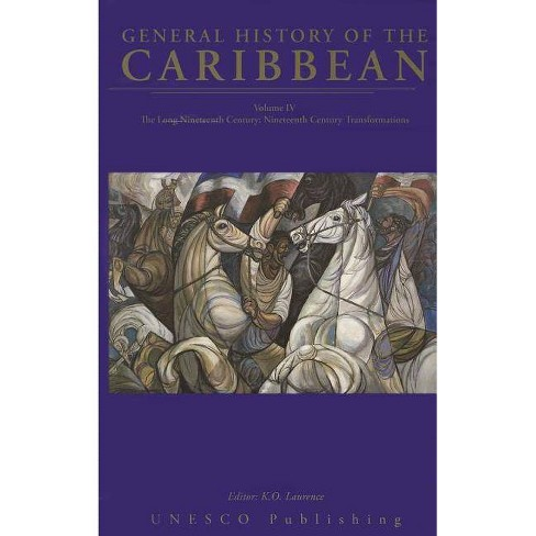 General History of the Caribbean - by  Keith Lawrence (Paperback) - image 1 of 1