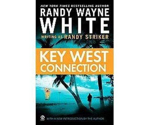 Key West Connection (Paperback) (Randy Wayne White) - image 1 of 1