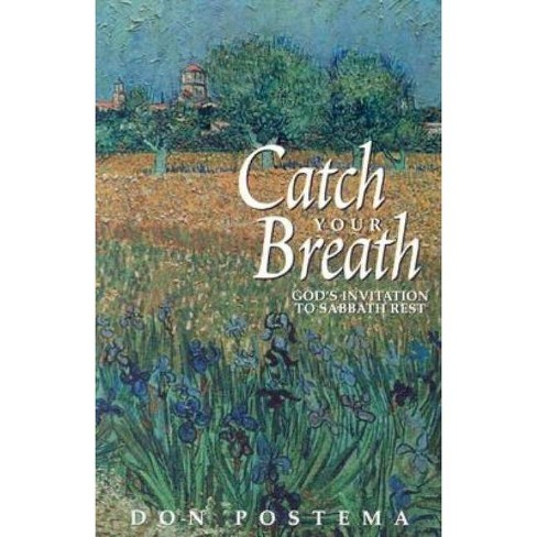 Catch Your Breath - by  Don Postema (Paperback) - image 1 of 1