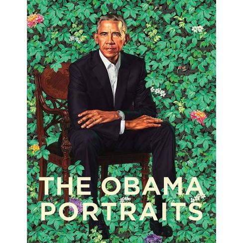 The Obama Portraits - by  Ta�na Caragol & Dorothy Moss & Richard Powell & Kim Sajet (Hardcover) - image 1 of 1
