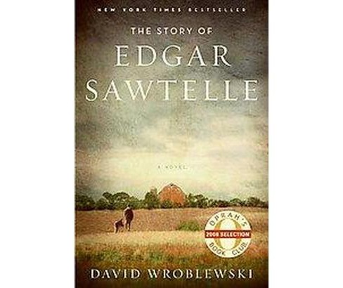 The Story of Edgar Sawtelle (Hardcover) by David Wroblewski - image 1 of 1