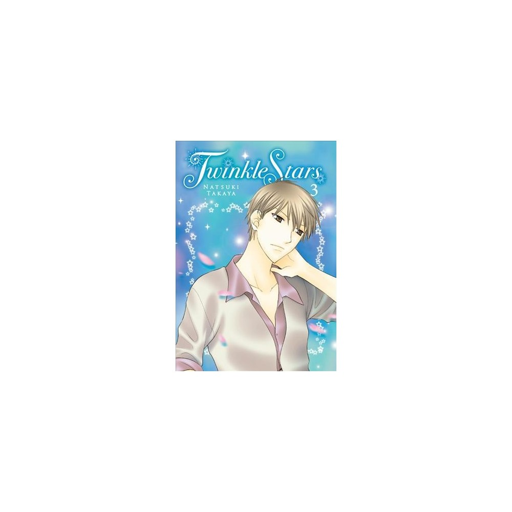 Twinkle Stars 3 (Paperback) (Natsuki Takaya)
