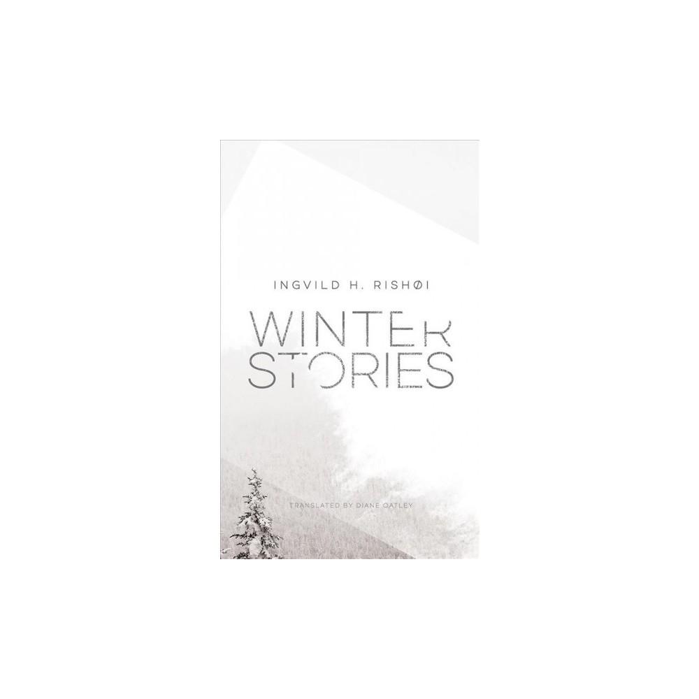Winter Stories - by Ingvild Rishøi (Hardcover)