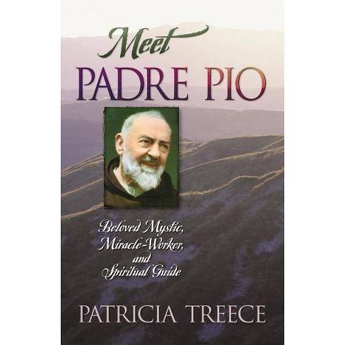 Meet Padre Pio - by  Patricia Treece (Paperback) - image 1 of 1