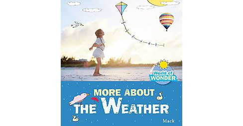 All About the Weather (Hardcover) (MacK) - image 1 of 1
