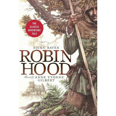 Robin Hood - by  Nicky Raven (Hardcover) - image 1 of 1